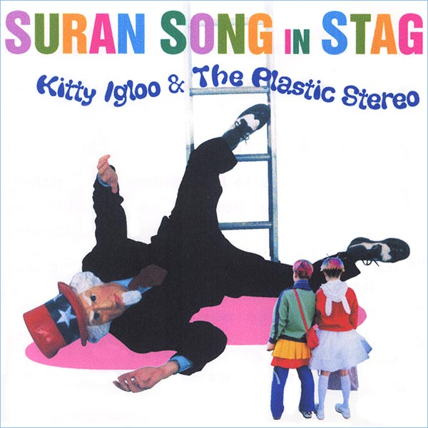 Suran Song in Stag - Kitty Igloo & The Plastic Stereo, 2004